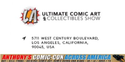 Comic Con Across America 2018 Update - Sunday 7/15: We'll be at the Ultimate Comic Art & Collectibles Show in Los Angeles, CA Comic Art